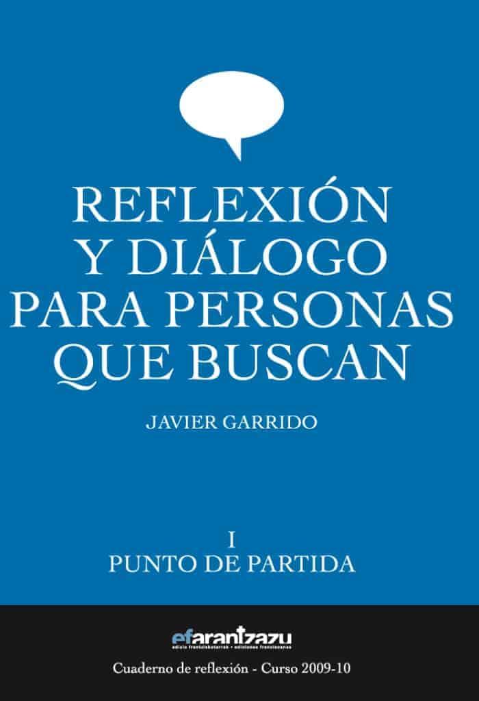 Reflexión y diálogo para personas que buscan I